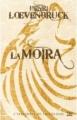 Couverture La moïra : Le cycle des loups, intégrale Editions Bragelonne 2010