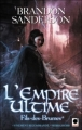 Couverture Fils-des-Brumes, tome 1 : L'Empire ultime Editions Orbit 2010