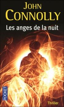 CONNOLLY John - Charlie Parker Tome 7 : Les anges de la nuit Couv1254968