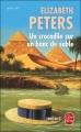 Couverture Amelia Peabody, tome 01 : Un crocodile sur un banc de sable Editions Le Livre de Poche (Policier) 1999
