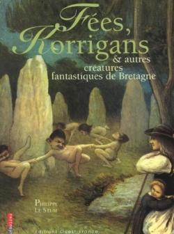 Couverture Fées, korrigans & autres créatures fantastiques de Bretagne