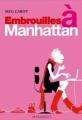 Couverture Embrouilles à Manhattan / Garçon cherche fille Editions Marabout (Fiction) 2008