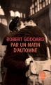 Couverture Par un matin d'automne Editions Le Livre de Poche 2013