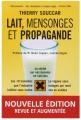 Couverture Lait, mensonges et propagande Editions Thierry Souccar 2008