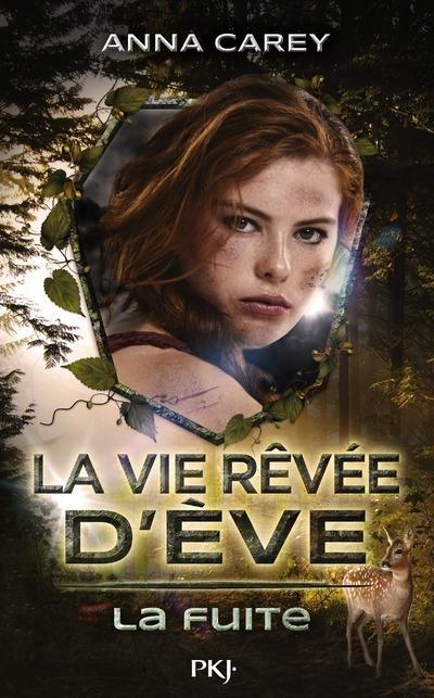 Couverture La vie rêvée d'Eve, tome 1 : La fuite