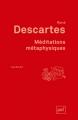 Couverture Méditations métaphysiques Editions Presses universitaires de France (PUF) (Quadrige - Grands textes) 2012