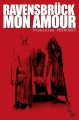 Couverture Ravensbrück mon amour Editions L'Atelier Mosésu 2015
