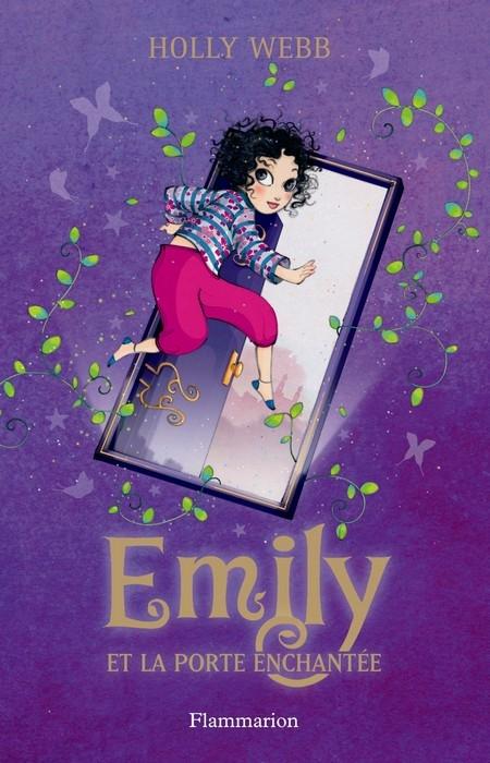 Couverture Emily, tome 1 : Emily et la porte enchantée
