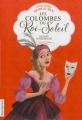 Couverture Les Colombes du Roi-Soleil, tome 09  : Olympe comédienne Editions Flammarion 2013