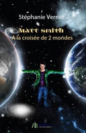 Couverture Matt Smith à la croisée des 2 mondes