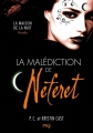 Couverture La maison de la nuit : La malédiction de Neferet Editions Pocket (Jeunesse) 2015