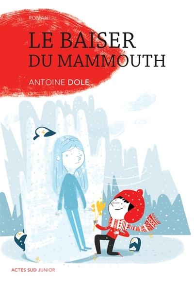 Couverture Le baiser du mammouth