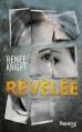 Couverture Révélée Editions Fleuve (Noir) 2015