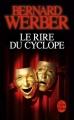 Couverture Le rire du cyclope Editions Le Livre de Poche 2013