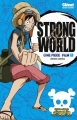 Couverture One piece : Strong World, tome 1 Editions Glénat 2012