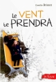 Couverture Le vent te prendra Editions Rageot (In love) 2015