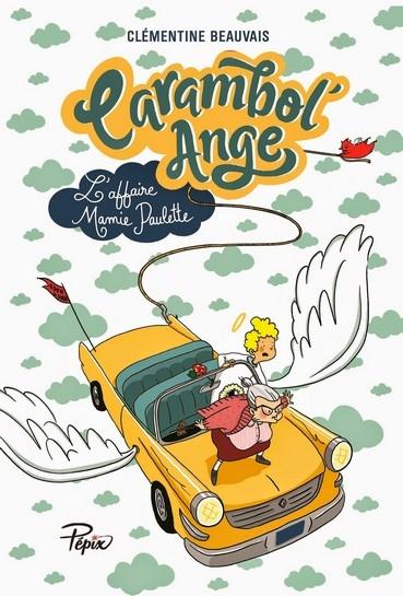 Couverture Carambol'Ange : L'affaire Mamie Paulette