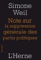 Couverture Note sur la suppression générale des partis politiques Editions de L'Herne 2014