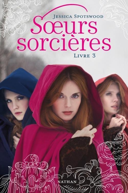 Couverture Soeurs sorcières, tome 3
