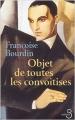 Couverture Objet de toutes les convoitises Editions Belfond 2004