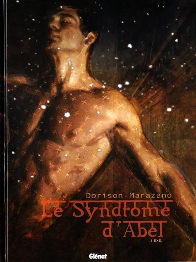 Couverture Le syndrome d'Abel, tome 1 : Exil
