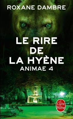 Couverture Animae, tome 4 : Le rire de la hyène