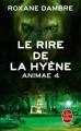 Couverture Animae, tome 4 : Le rire de la hyène Editions Le Livre de Poche 2015