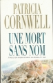 Couverture Kay Scarpetta, tome 06 : Une mort sans nom Editions France loisirs 2006