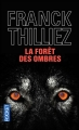 Couverture La forêt des ombres Editions Pocket (Thriller) 2006