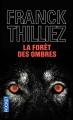 Couverture La forêt des ombres Editions Pocket (Thriller) 2006
