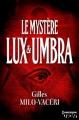 Couverture Le mystère Lux et Umbra Editions Harlequin (HQN) 2015