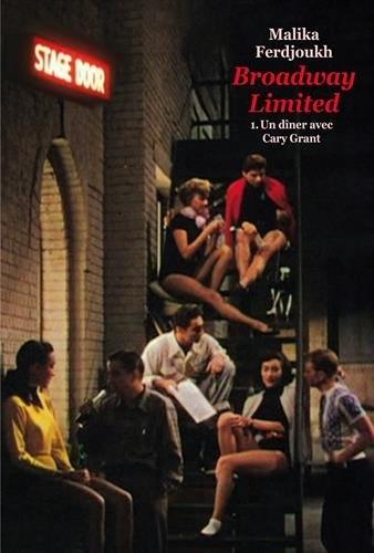 Couverture Broadway limited, tome 1 : Un dîner avec Cary Grant