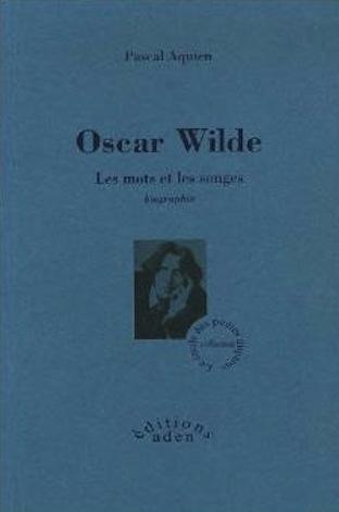 Couverture Oscar Wilde: Les mots et les songes