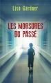 Couverture Les morsures du passé Editions France Loisirs (Thriller) 2012