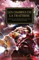 Couverture L'Hérésie d'Horus, tome 22 : Les Ombres de la Traitrise Editions Black Library (Horus Heresy) 2015