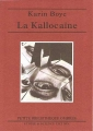 Couverture La kallocaïne Editions Ombres (Petite bibliothèque ombres) 2015