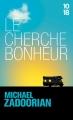 Couverture Le cherche bonheur Editions 10/18 2012