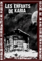 Couverture Les enfants de Karia Editions House Made Of Dawn (Courts Lettrages) 2015