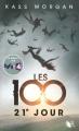 Couverture Les 100, tome 2 : 21e jour Editions Robert Laffont (R) 2015