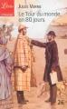 Couverture Le tour du monde en quatre-vingts jours / Le tour du monde en 80 jours Editions Librio (Littérature) 2013