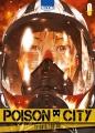Couverture Poison City, tome 1 Editions Ki-oon (Seinen) 2015