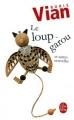 Couverture Le loup-garou et autres nouvelles Editions Le Livre de Poche 2009