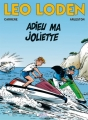 Couverture Léo Loden, tome 03 : Adieu ma Joliette Editions Soleil 1999
