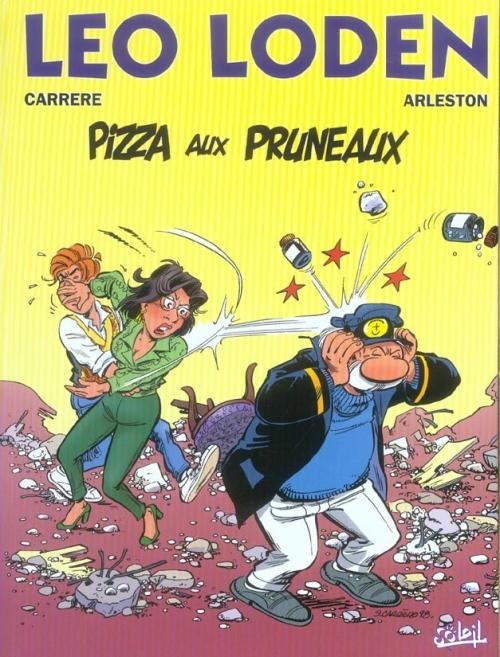 Couverture Léo Loden, tome 06 : Pizza aux pruneaux