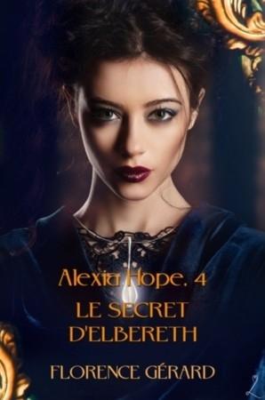 Couverture Alexia Hope, tome 4 : Le Secret d'Elbereth