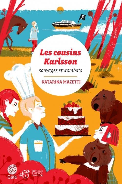 Couverture Les cousins Karlsson, tome 2 : Sauvages et wombats