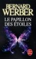 Couverture Le papillon des étoiles Editions Le Livre de Poche 2015