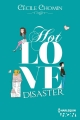 Couverture Hot Love, tome 2 : Hot Love Disaster Editions Harlequin (HQN) 2015