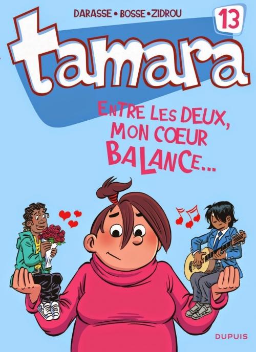 Couverture Tamara, tome 13 : Entre les deux mon coeur balance