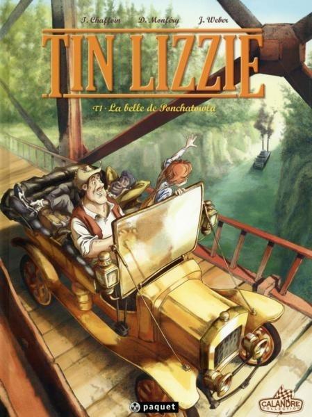 Couverture Tin Lizzie, tome 1 : La belle de Ponchatowla